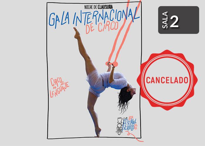 GALA INTERNACIONAL DE CIRCO, CLAUSURA DEL FESTIVAL PERIPLO