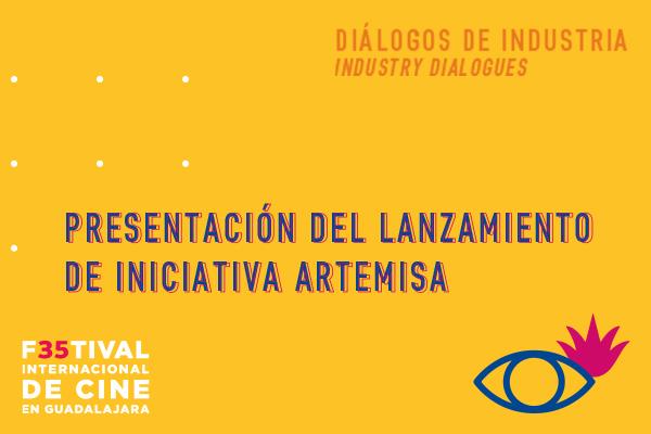 PRESENTACIÓN DEL LANZAMIENTO DE LA INICIATIVA ARTEMISA