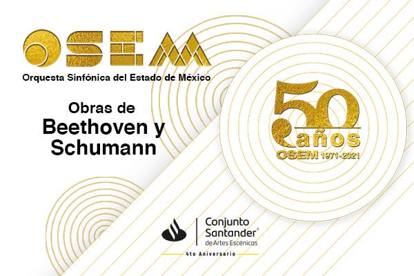 CONCIERTO DEL 50 ANIVERSARIO DE LA ORQUESTA SINFÓNICA DEL ESTADO DE MÉXICO