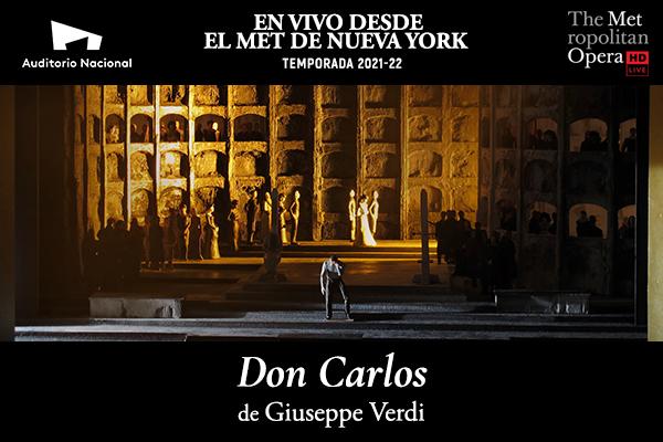 EN VIVO DESDE EL MET DE NUEVA YORK, DON CARLOS
